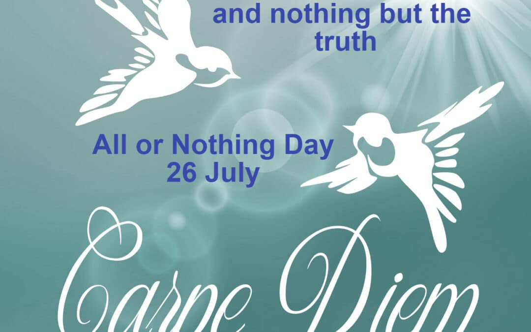 Making the Most of All or Nothing Day with the Truth
