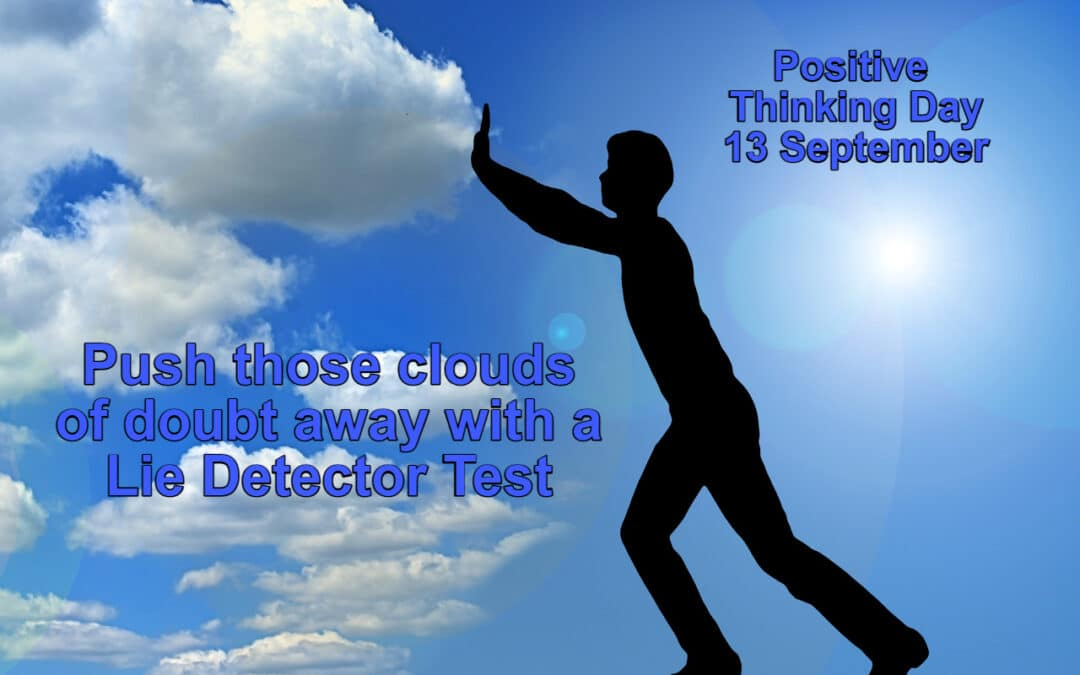 Push those Clouds of Doubt away on Positive Thinking Day
